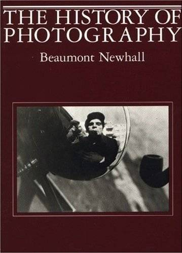 10 Great books on Photography - The History of Photography by Beaumont Newhall