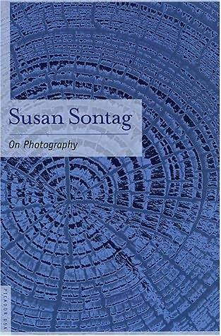 10 great books on photography - Sontag Susan On Photography